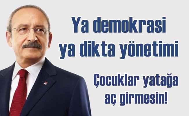 """Kemal Kılıçdaroğlu: """"Ya demokrasiden ya dikta yönetiminden yana oy kullanacağız"""""""