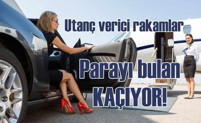 Parayı bulan Türkiye'den kaçıyor