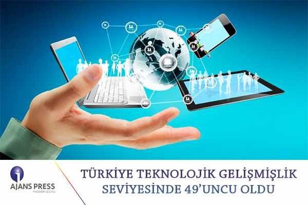 Türkiye teknolojik gelişmişlik seviyesinde 49'ncu oldu