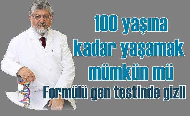 100 yaşına kadar yaşamak mümkün mü? Gen testinde gizemli formül