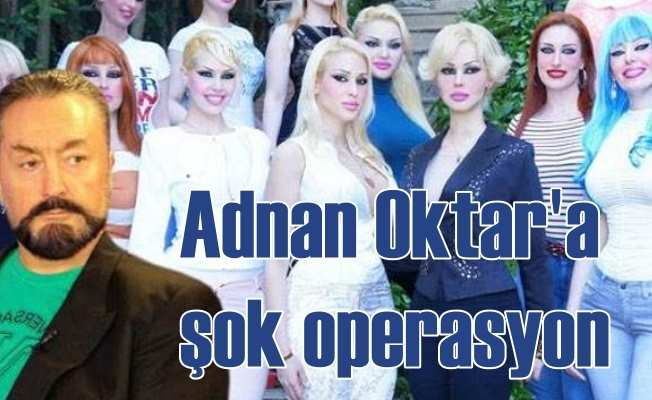 Adnan Oktar'a büyük operasyon: Kedicikler panikte