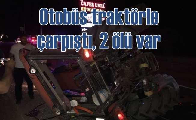 Afyon'da feci kaza; Otobüs traktörle çarpıştı, 2 ölü var