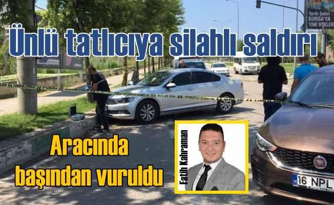 Bağdat Tatlıcısı'nın sahibi Fatih Kahraman'a silahlı saldırı
