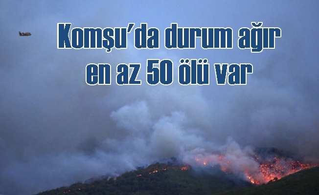 Yunanistan'da orman yangını sürüyor, 50 kişi can verdi