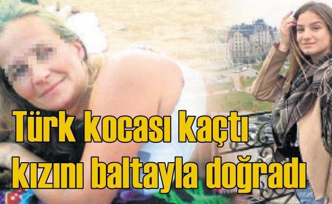 Rusya'da Türk koca kaçtı, karısı kızını baltayla doğradı