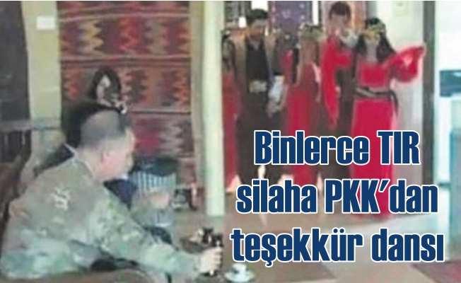 Binlerce TIR silaha PKK'lı teröristlerden teşekkür dansı