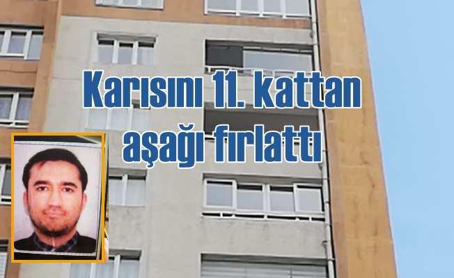 FETÖ'cülükten TRT'den atılan adam, karısını 11'nci kattan aşağı fırlattı