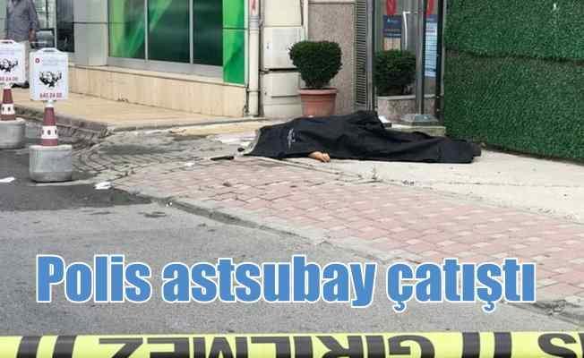 Sancaktepe'de çatışma; 1 polis hayatını kaybetti