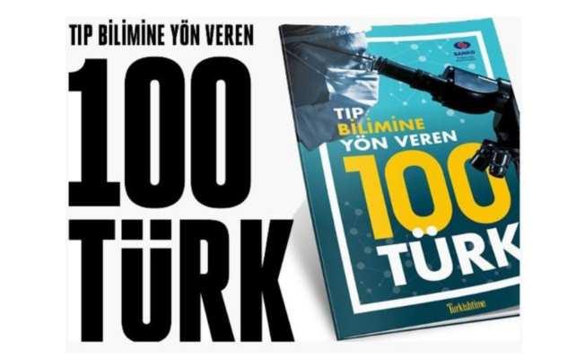 Tıp bilmine yön veren 100 Türk bilim insanı