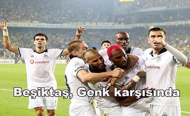 Beşiktaş-Genk maçı saat kaçta, hangi kanalda