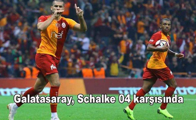 Galatasaray, Schalke 04 maçı saat kaçta, hangi kanalda