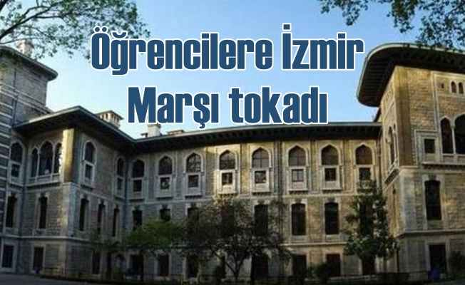 İzmir Marşı söyleyen öğrencilere tokat iddiası
