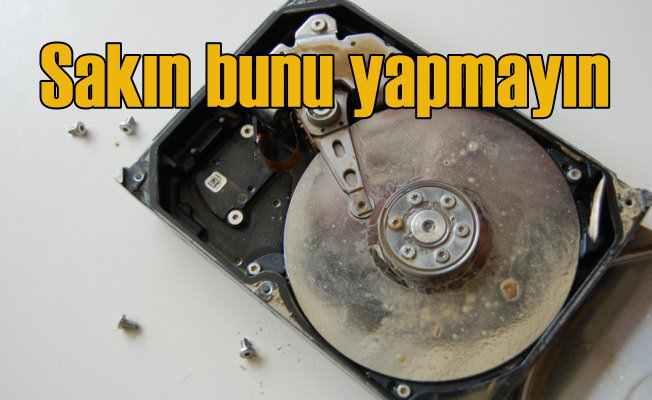 Bozuk sabit diskler için en sık yapılan 8 yanlış haraket