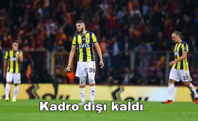 Fenerbahçe'de bir isim daha kadro dışı