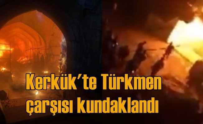 Kerkük'te tarihi Kayseri Çarşısı kundaklandı