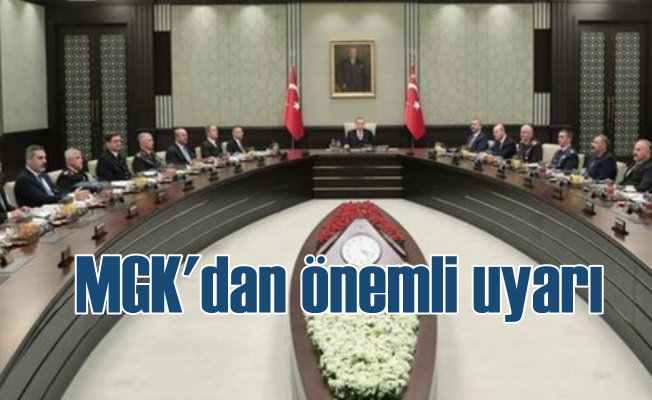 MGK; Fıratın Doğusu'nda terörist yapılanmaya izin vermeyiz