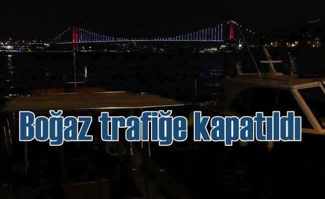 Orkoz yüzünden İstanbul Boğazı trafiğe kapatıldı