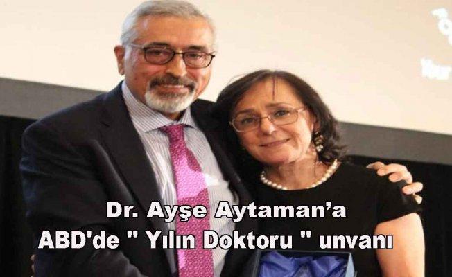"""Türk Doktora ABD'de """"Yılın Doktoru"""" Ödülü"""