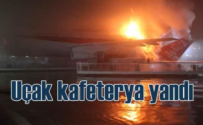 Ünlü uçak restoranı alev alev yandı