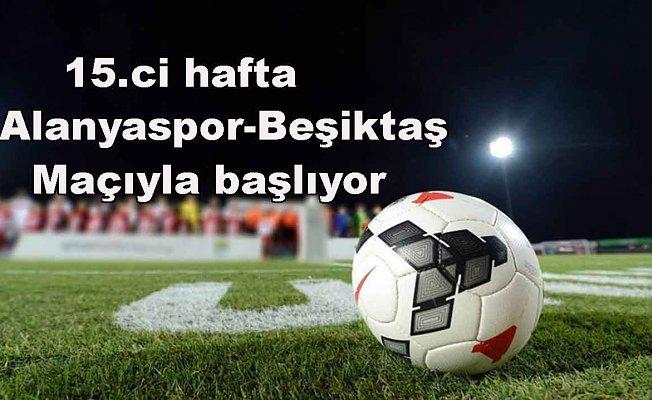Süper Lig haftanın maçları