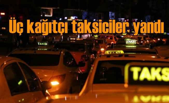 Taksicilerden 11 ayda 60 bin şikayet gelince o araçlar ifşa edildi