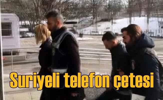 Telefon çetesi Suriyeli çıktı