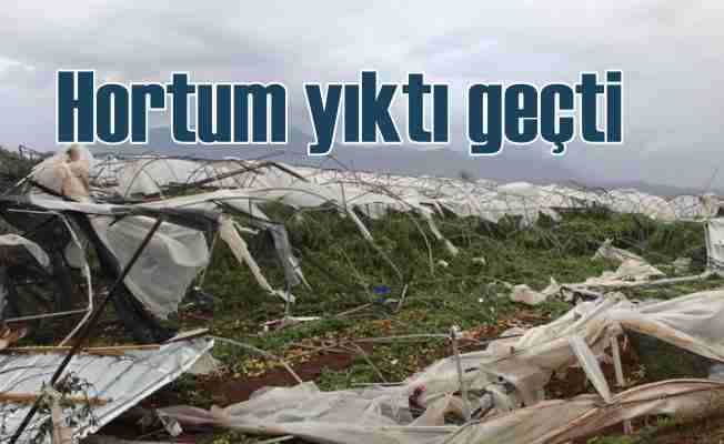 Antalya'da hortum seraları çatıları uçurdu