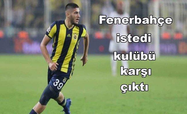 Fenerbahçe geri vermek istedi, kulübü karşı çıktı