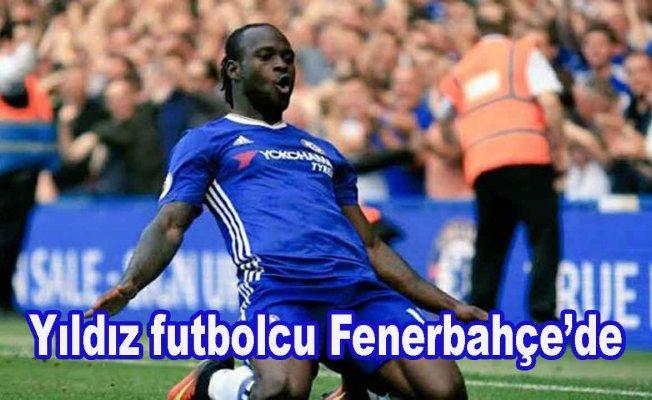 Fenerbahçe Victor Moses ile anlaştı