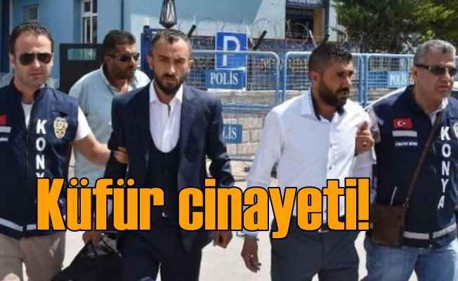 Konya'da küfür cinayeti davası karara kaldı