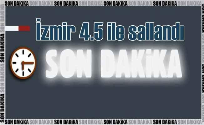 Son depremler; İzmir'de deprem oldu 4.5