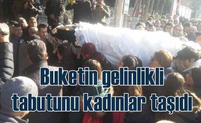 Ukrayna'da katledilen Buket'in cenazesini kadınlar taşıdı