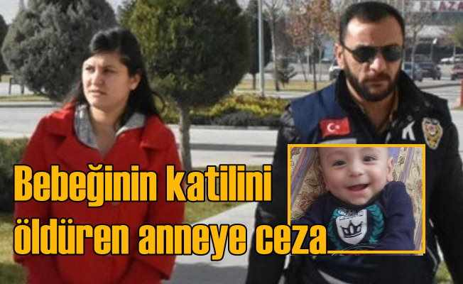 Bebeğini öldüren katili öldürmüştü: Talihsiz anneye 16 yıl hapis