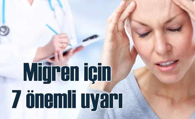 Migrenin 7 Belirtisine Dikkat!