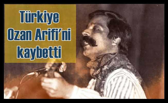Ozan Arif hayatını kaybetti; Türk Milliyetçileri yasta