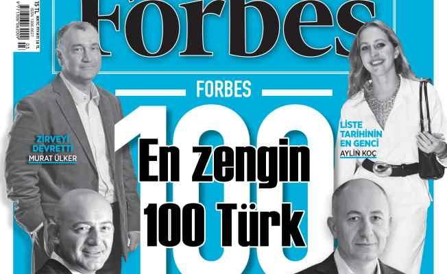 En zengin 100 Türk; Forbes 100 listesi açıklandı