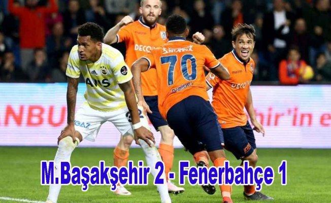 Fenerbahçe oynadı, Başakşehir kazandı