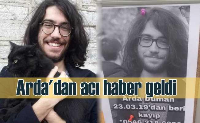 Kayıp üniversite öğrencisi Arda Duman'dan acı habekr