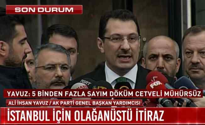 AK Parti İstanbul seçimlerinin iptali için YSK'ya başvurdu