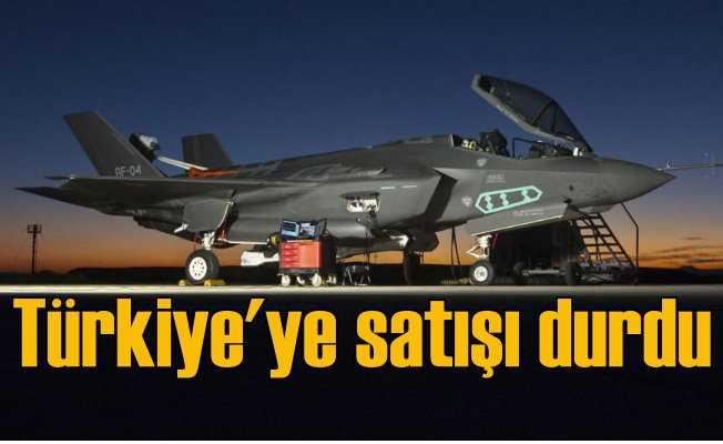 Pentagon, Türkiye'ye F-35 satışını durdurdu