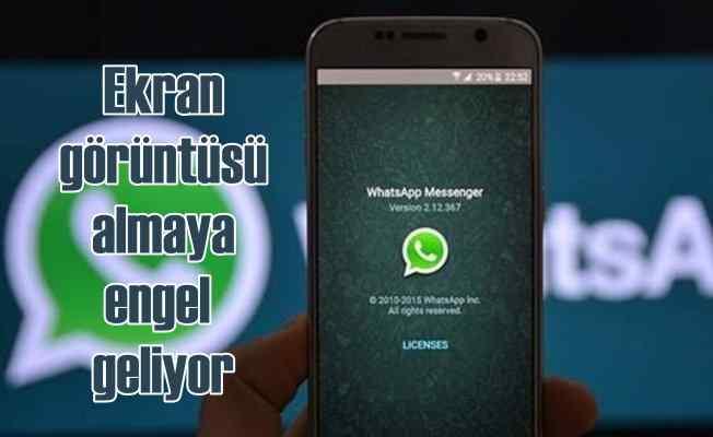Whatsapp'da ekran görüntüsü almaya engel geliyor