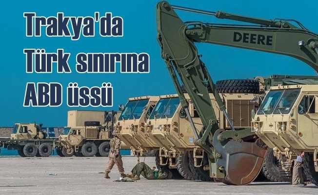 ABD, Yunanistan'da Türk sınırına askeri üs kurdu