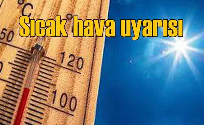 Bugün hava nasıl olacak? Sıcak havalara dikkat