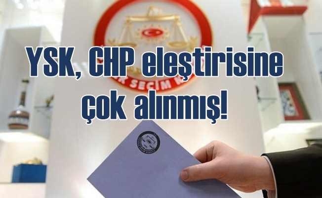 Erdoğan istedi YSK CHP'yi kınadı