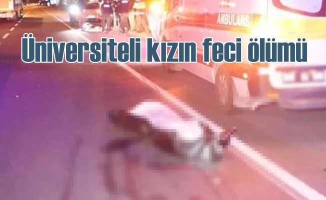 Üniversiteli Sevgi Önder'in feci ölümü