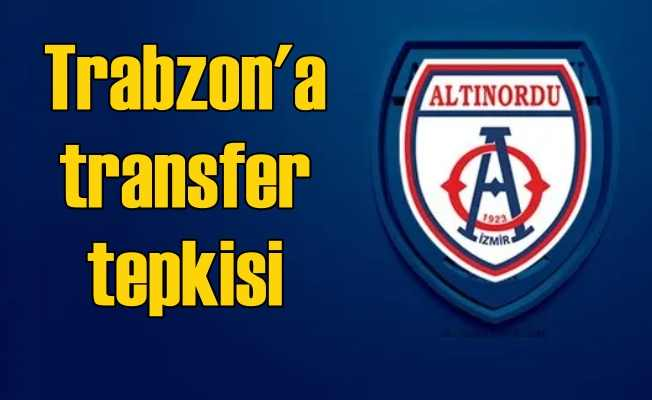 Altınordu'dan Trabzonspor'a 'Etik dışı transfer' tepkisi
