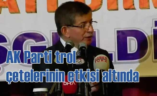 Davutoğlu Elazığ'da konuştu   AK Parti trol çetelerinin etkisi altında