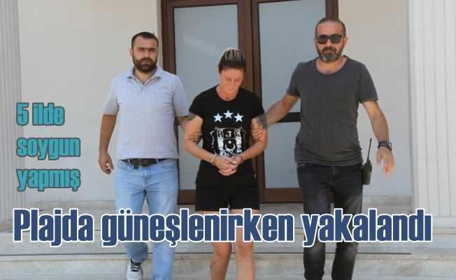5 ilde soygun yapan kadın, plajda güneşlenirken yakalandı