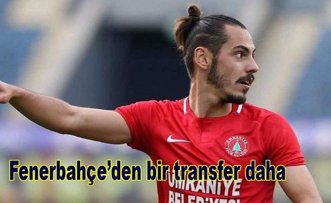 Fenerbahçe eski futbolcusunu transfer etti