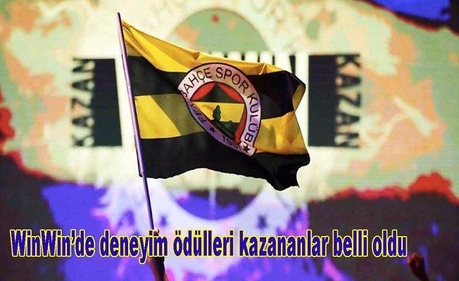 Fenerbahçe, WinWin'de deneyim ödülleri kazanan isimler belli oldu